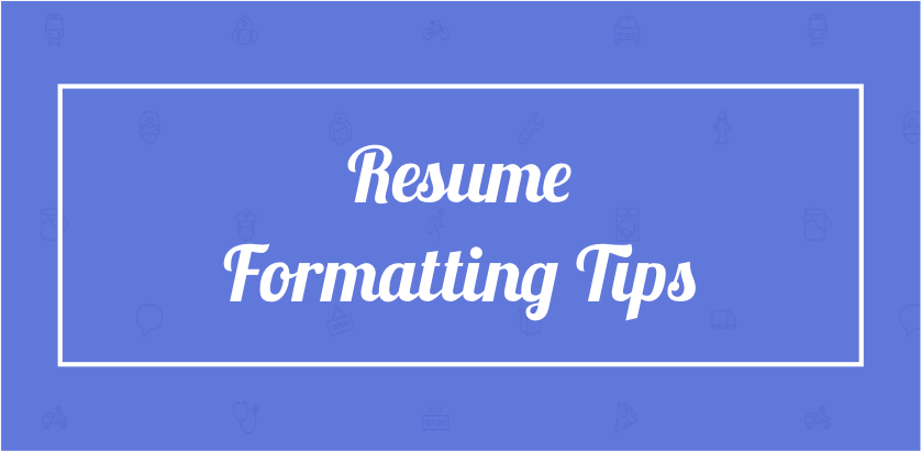 21 Resume Formatting Tips Localwise